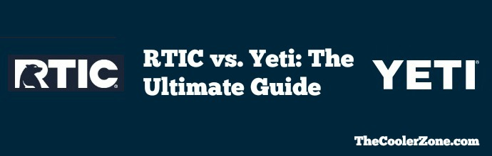 rtic-vs-yeti-the-ultimate-guide