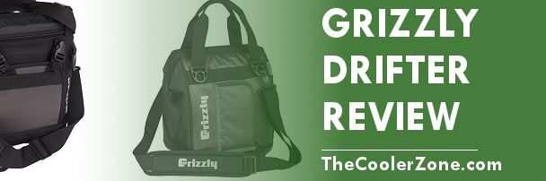 Grizzly Drifter Soft Sided Cooler Review Thecoolerzone