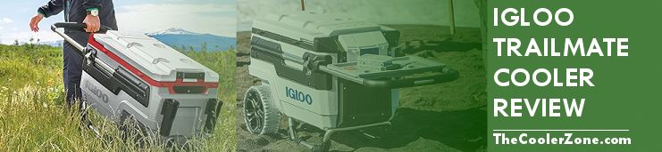 Igloo Trailmate Cooler Review The Cooler Zone