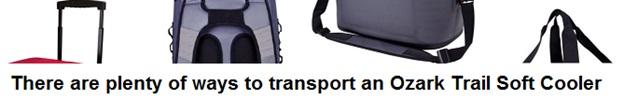 ozark trail soft cooler carrying methods