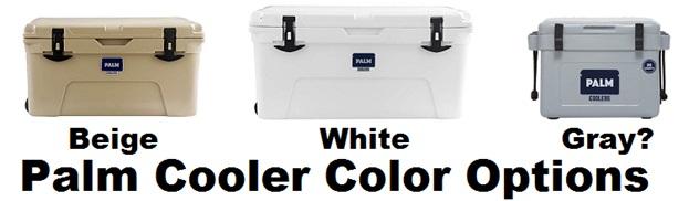 palm cooler color options