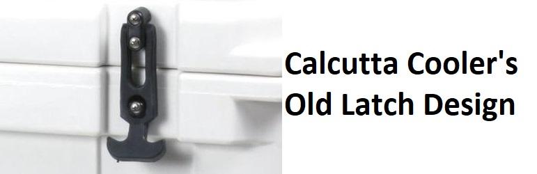 calcutta cooler old latches
